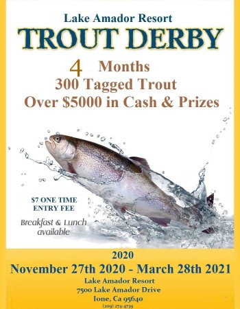 2020-2021 Lake Amador's 25th Annual Trout Derby!!!